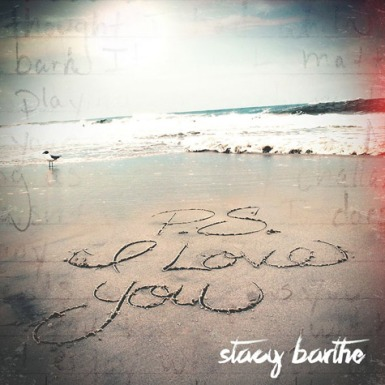 Stacy-Barthe-PS-I-Love-You
