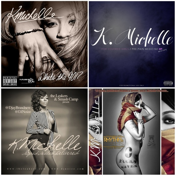 K. Michelle the mixtapes
